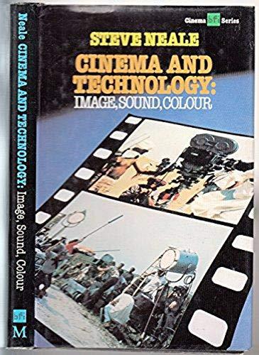 Cinema and Technology By Steve Neale
