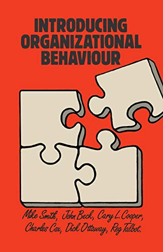 Introducing Organizational Behaviour By J.M. Smith