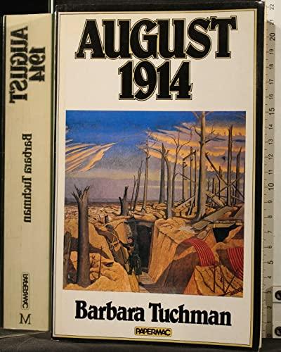August 1914 By Barbara W. Tuchman