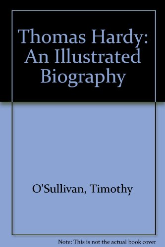 Papermac;Hardy Illust Biog: An Illustrated Biography By Timothy O'Sullivan