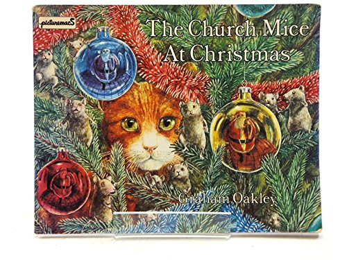 Church Mice At Christmas Pr (Picturemacs) By Graham Oakley