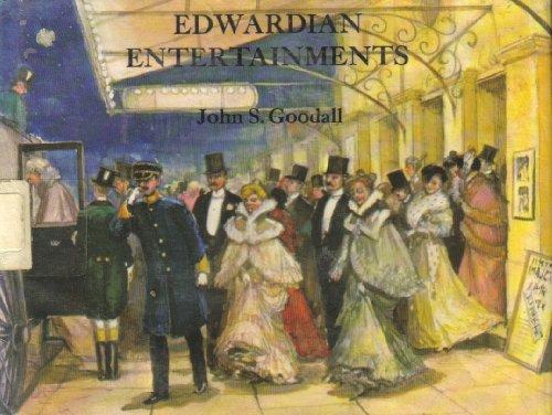 Edwardian Entertainments By John S. Goodall