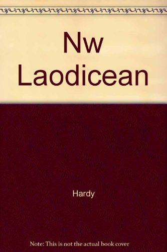 NW Laodicean By Hardy