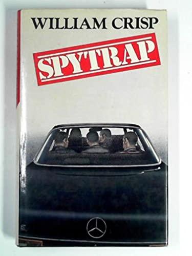 Spy Trap By William Crisp