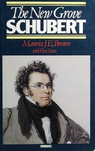 The New Grove Schubert By Maurice John Edwin Brown