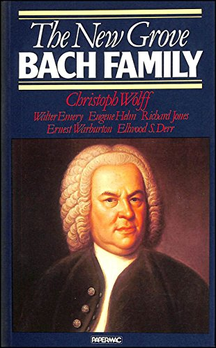 The New Grove Bach Family (The New Grove Composer Biography) By Christoph Wolff