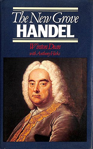 Handel (New Grove Composer Biography) By Winton Dean