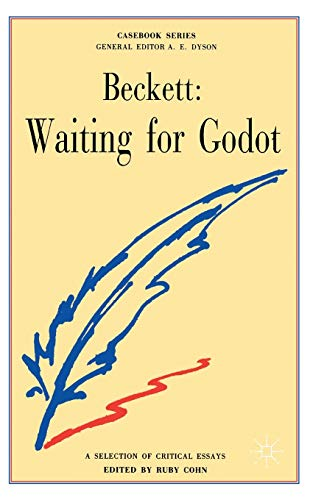 Samuel Beckett: Waiting for Godot By Edited by Ruby Cohn