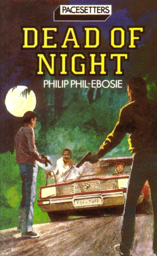 Pacesetters;Dead Of Night Pr By Philip Phil-Ebosie