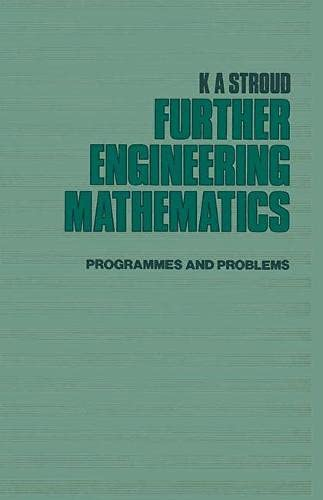 Further Engineering Mathematics By K. A. Stroud