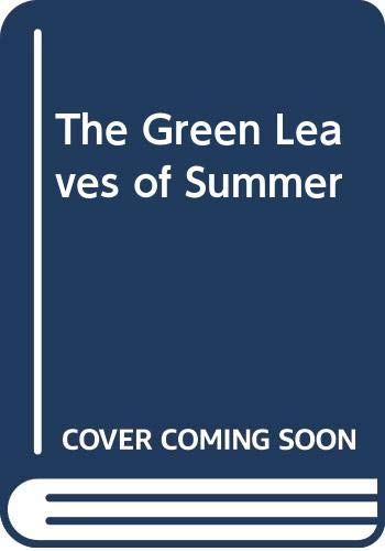 The Green Leaves of Summer By Ted Willis