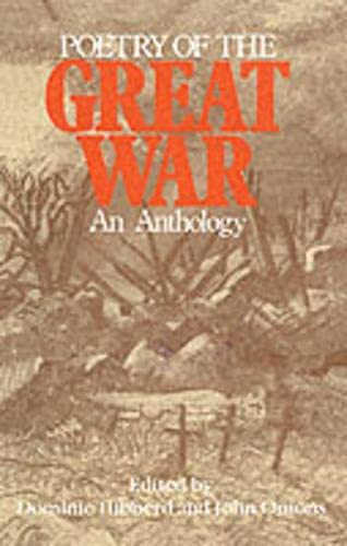 Poetry of the Great War By Edited by Dominic Hibberd