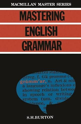 Mastering English Grammar By S. H Burton