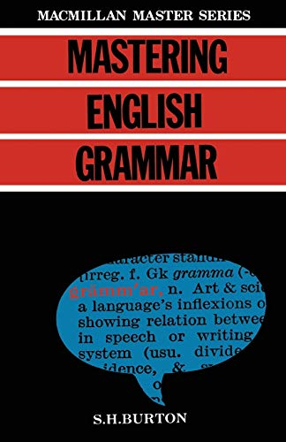 Mastering English Grammar By S. H Burton