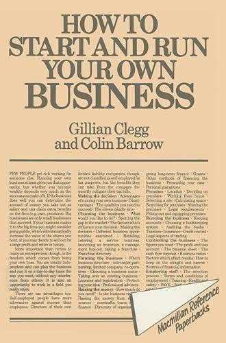 How to Start and Run Your Own Business By Gillian Clegg