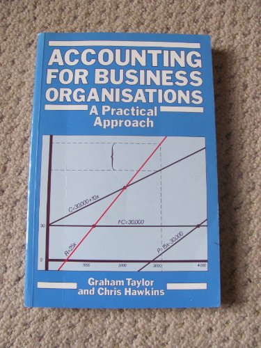 Accounting for Business Organizations By Graham Taylor