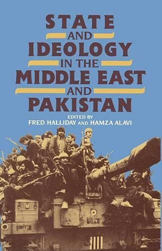 Ideology in the Middle East and Pakistan By Edited by Fred Halliday