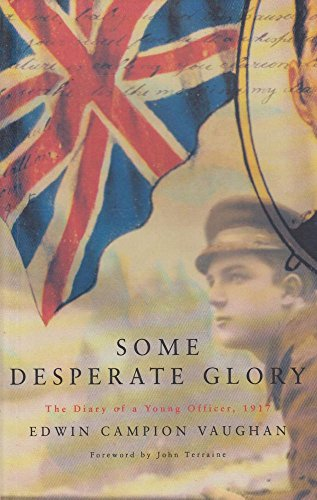 Some Desperate Glory By Edwin Campion Vaughan