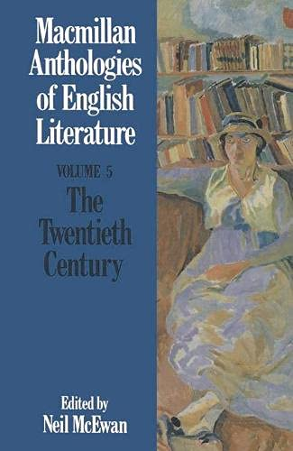 Macmillan Anthologies of English Literature By Volume editor Neil McEwan