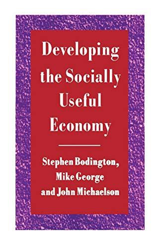 Developing the Socially Useful Economy By Stephen Bodington