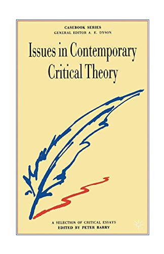 Issues in Contemporary Critical Theory By Peter Barry