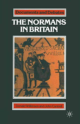 The Normans in Britain by Donald Wilkinson