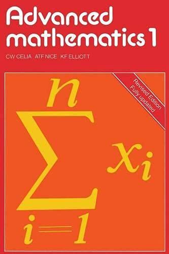 Advanced Mathematics By C.W. Celia