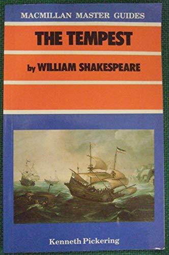 """The Tempest"" by William Shakespeare By Kenneth Pickering"