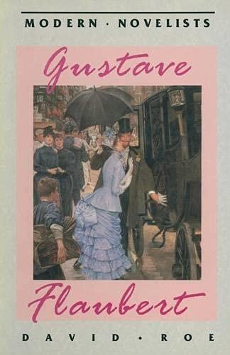 Gustave Flaubert By David Roe