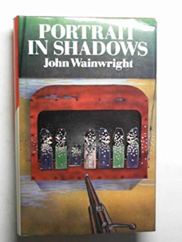 Portrait in Shadows By John Wainwright
