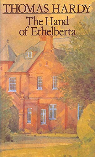 The Hand of Ethelberta (The new Wessex Thomas Hardy) By Thomas Hardy