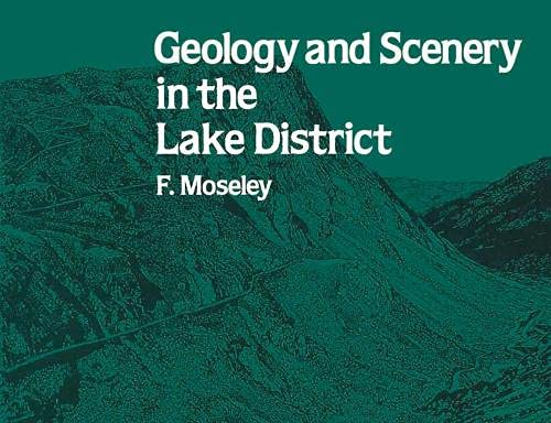 Geology and Scenery in the Lake District By F. Moseley