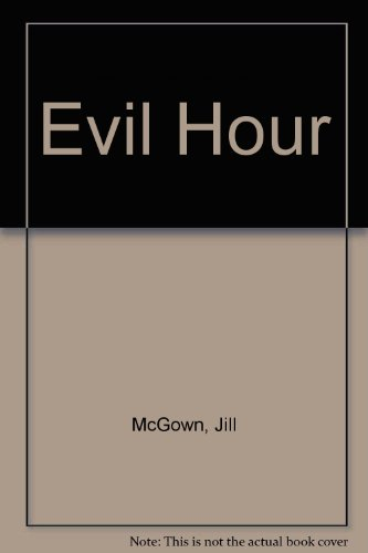 Evil Hour By Jill McGown