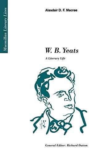 W.B. Yeats By Alasdair D.F. Macrae