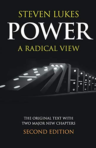 Power: A Radical View By Steven Lukes