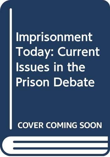 Imprisonment Today By Edited by Simon Backett