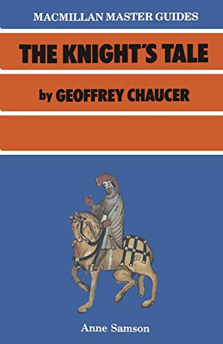 Chaucer: The Knight's Tale By Anne Samson