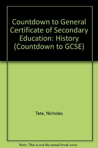 Countdown to General Certificate of Secondary Education By Nicholas Tate