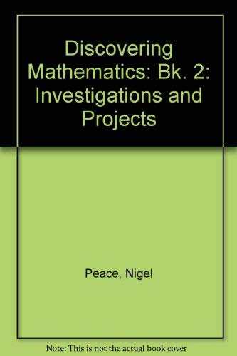 Discovering Mathematics By Nigel Peace