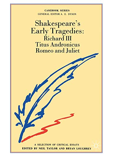 Shakespeare's Early Tragedies By Edited by Neil Taylor