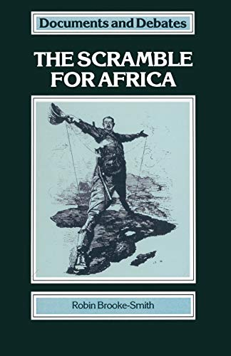 The Scramble for Africa By Robin Brooke-Smith