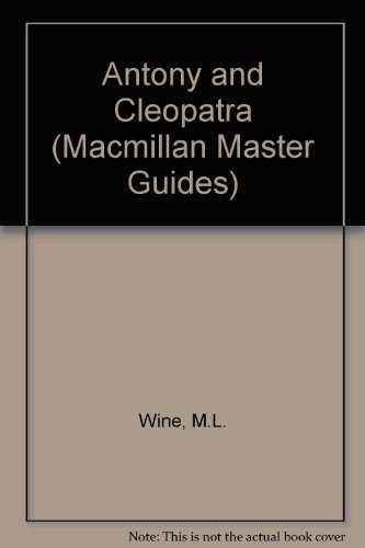 """Antony and Cleopatra"" By M.L. Wine"