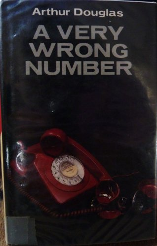A Very Wrong Number By Arthur Douglas