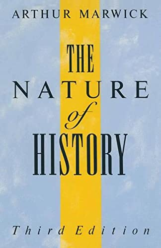 The Nature of History By Arthur Marwick