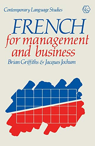 French for Management and Business By Brian Griffiths