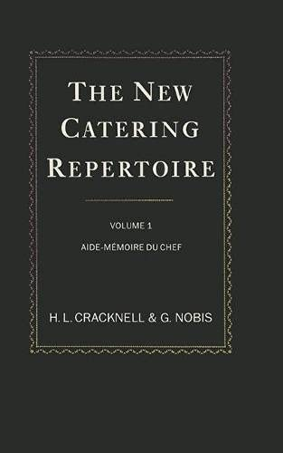 The New Catering Repertoire By H. L. Cracknell