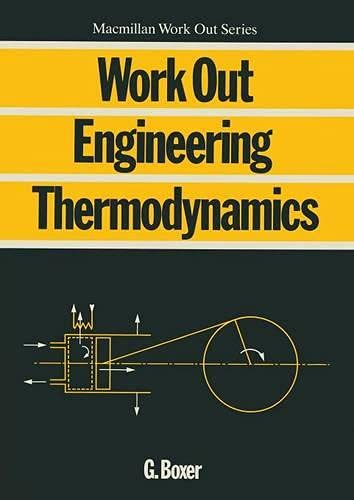 Work Out Engineering Thermodynamics (Macmillan Work Out S.) By G. Boxer