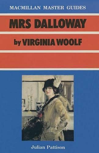 """""""Mrs. Dalloway"""" by Virginia Woolf By J. Pattison"""