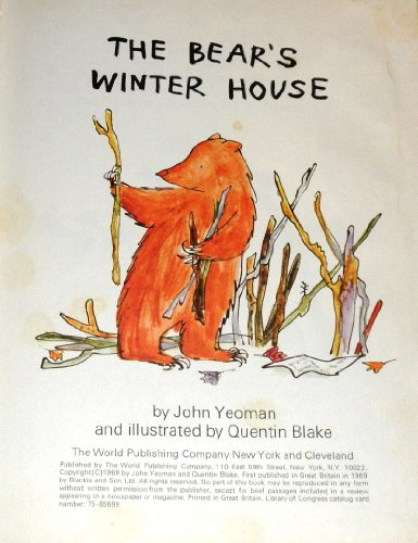 The Bear's Winter House By Quentin Blake