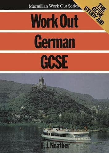 Work Out German GCSE By E.J. Neather